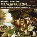 Randall Thompson: The Peaceable Kingdom; Mass; Alleluia
