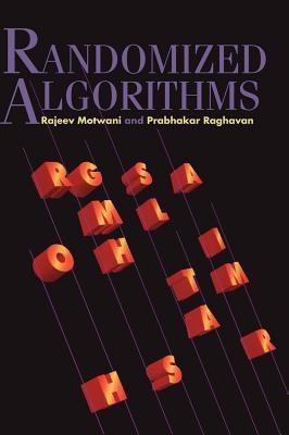 Randomized Algorithms - Motwani, Rajeev, and Raghavan, Prabhakar