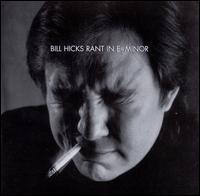 Rant in E-Minor - Bill Hicks