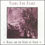 Raoul and the Kings of Spain [Bonus Tracks]
