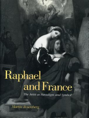 Raphael and France - Rosenberg, Martin