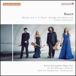 Rasch: Werke von J.S. Bach, George Gershwin und Franco Donatoni