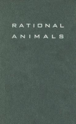 Rational Animals: The Teleological Roots of Intentionality - Okrent, Mark