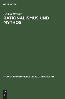 Rationalismus Und Mythos: Geschichtsauffassung Und Politische Theorie Bei Georges Sorel - Berding, Helmut