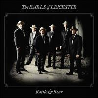Rattle & Roar - The Earls of Leicester