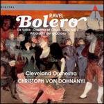Ravel: Boléro; La Valse; Daphnis & Chloe Suite No. 2; Alborada del gracioso