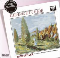 Ravel: Daphnis et Chloé; Rapsodie espagnole; Pavane - Royal Opera House Covent Garden Chorus (choir, chorus); London Symphony Orchestra; Pierre Monteux (conductor)