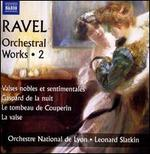 Ravel: Orchestral Works, Vol. 2
