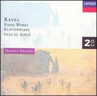 Ravel: Piano Works - Denise-Francoise Roge (piano); Pascal Rog� (piano)