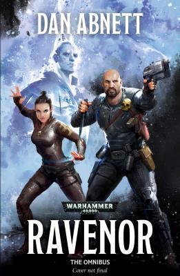 Ravenor: The Omnibus: The Omnibus - Abnett, Dan