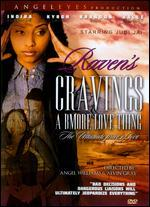 Raven's Cravings: A Bmore Love Thing