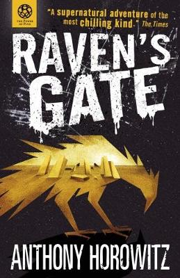 Raven's Gate - Horowitz, Anthony