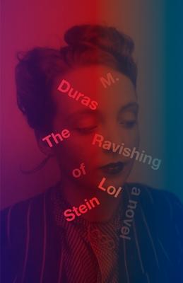 Ravishing of Lol Stein - Duras, Marguerite