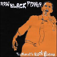 Raw Black Power - This Moment in Black History