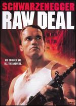 Raw Deal - John Irvin