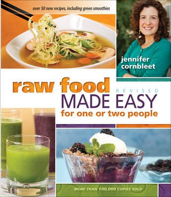 Raw Food Made Easy for 1 or 2 People Revised Edition - Cornbleet, Jennifer