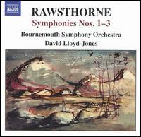 Rawsthorne: Symphonies Nos. 1-3 - Charlotte Ellet (soprano); Bournemouth Symphony Orchestra; David Lloyd-Jones (conductor)