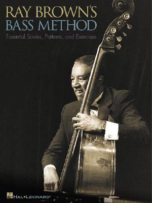 Ray Brown's Bass Method - Brown, Ray