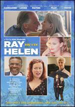 Ray Meets Helen - Alan Rudolph