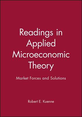 Rdgs In Applied Microec Theory - Kuenne, Robert E (Editor)