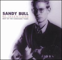 Re-Inventions: Best of the Vanguard Years - Sandy Bull