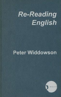 Re-Reading English - Widdowson, Peter
