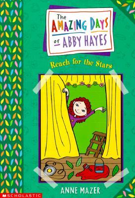 Reach for the Stars Abby#3 - Mazer, Anne