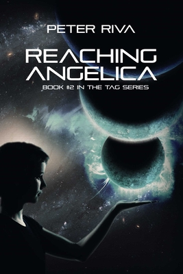 Reaching Angelica - Riva, Peter