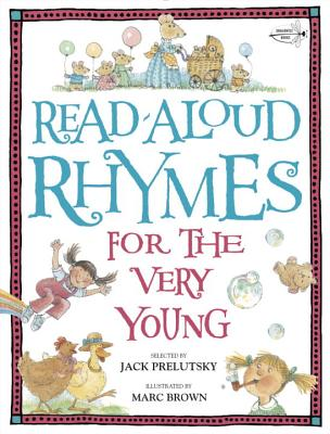 Read-Aloud Rhymes for the Very Young - Prelutsky, Jack (Selected by)
