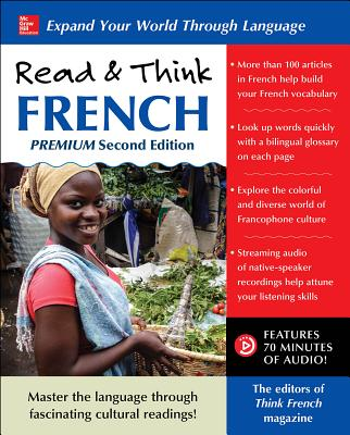 Read & Think French, Premium Second Edition - The Editors of Think French! Magazine