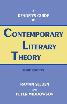 Reader's Guide Contp.Lit Theory-Pa - Selden, Raman, and Widdowson, Peter