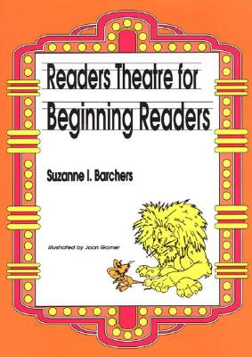 Readers Theatre for Beginning Readers - Barchers, Suzanne I.