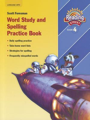 Reading 2007 Spelling Practice Book Grade 4 -