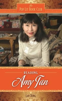 Reading Amy Tan - Dong, Lan