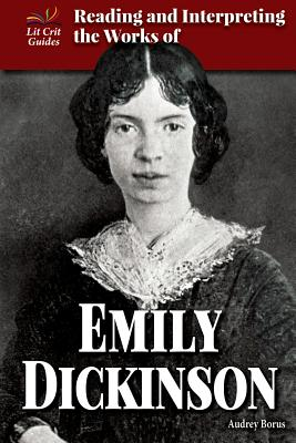 the life education and literary works of emily dickinson Emily dickinson views the puritan life as a life that oppresses people from the joys it can bring puritans try to live a life full of hard work and little pleasure since pleasure is a thing of the devil.