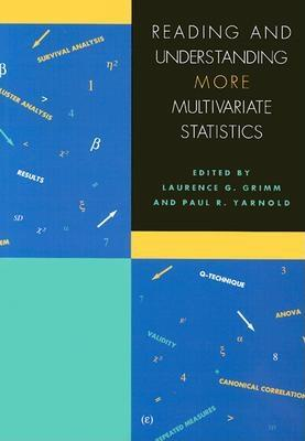 Reading and Understanding More Multivariate Statistics - Grimm, Laurence G (Editor), and Yarnold, Paul R (Editor)