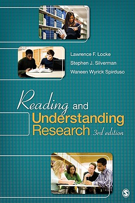 Reading and Understanding Research - Locke, Lawrence F, Dr., and Silverman, Stephen, and Spirduso, Waneen W