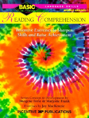 Reading Comprehension Basic/Not Boring 6-8+: Inventive Exercises to Sharpen Skills and Raise Achievement - Forte, Imogene, and Frank, Marjorie, and MacKenzie, Joy (Editor)