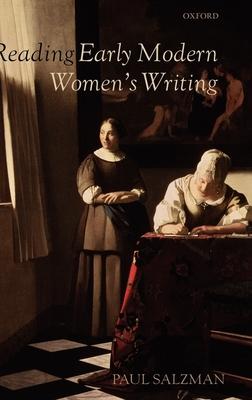 Reading Early Modern Women's Writing - Salzman, Paul