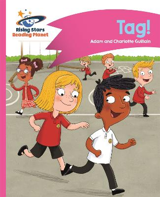 Reading Planet - Tag! - Pink A: Comet Street Kids - Guillain, Adam, and Guillain, Charlotte