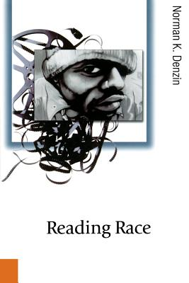 Reading Race: Hollywood and the Cinema of Racial Violence - Denzin, Norman K, Dr.