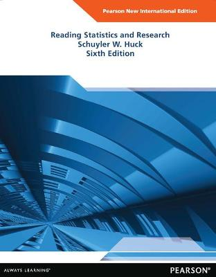 Reading Statistics and Research - Huck, Schuyler W.