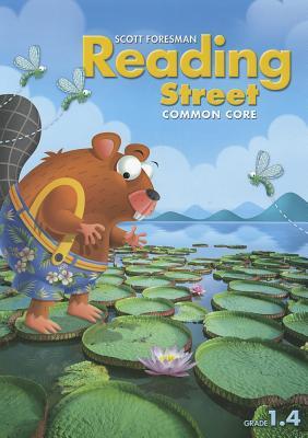 Reading Street Common Core, Grade 1.4 - Pearson Scott Foresman (Creator)