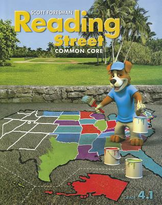 Reading Street: Common Core, Grade 4.1 - Scott Foresman and Company (Creator)