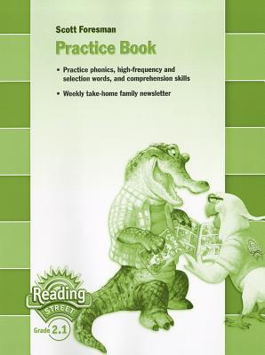Reading Street, Grade 2.1: Practice Book - Pearson Scott Foresman (Creator)