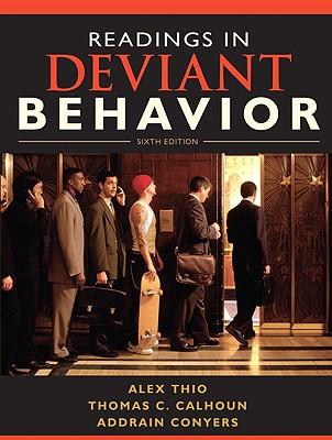 Readings in Deviant Behavior - Thio, Alex, and Calhoun, Thomas C, and Conyers, Addrain