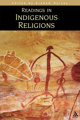 Readings in Indigenous Religions - Harvey, Graham (Editor)