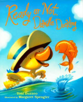 Ready or Not, Dawdle Duckling - Buzzeo, Toni