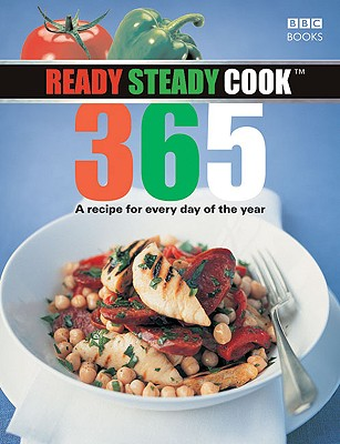 Ready Steady Cook 365: A Recipe for Every Day of the Year - BBC Books (Creator)