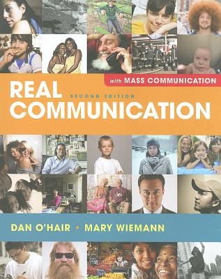 Real Communication: An Introduction with Mass Communication - O'Hair, Dan